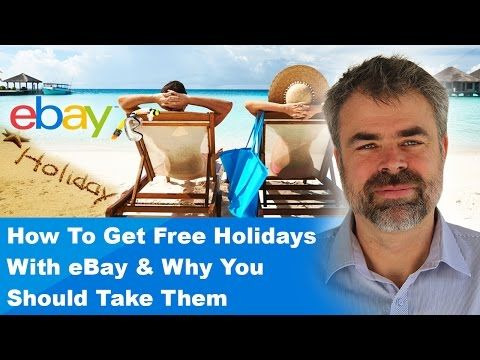 How to get free holidays with ebay