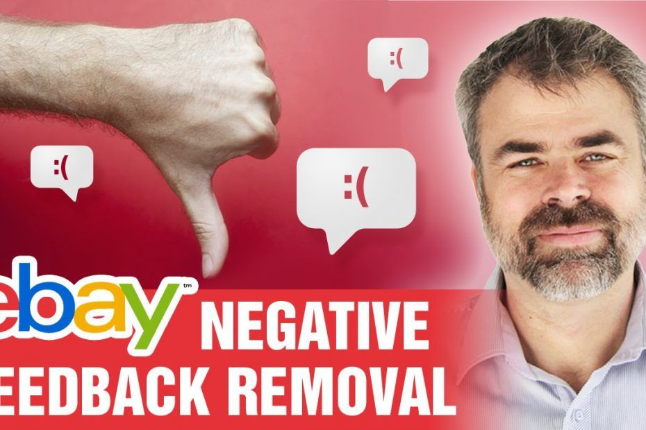 eBay Negative Feedback Removal