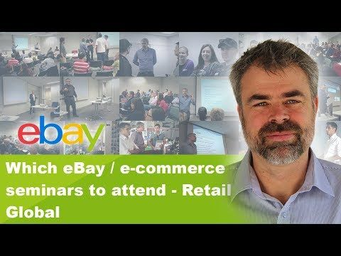 Which eBay / e-commerce seminars to attend - Retail Global