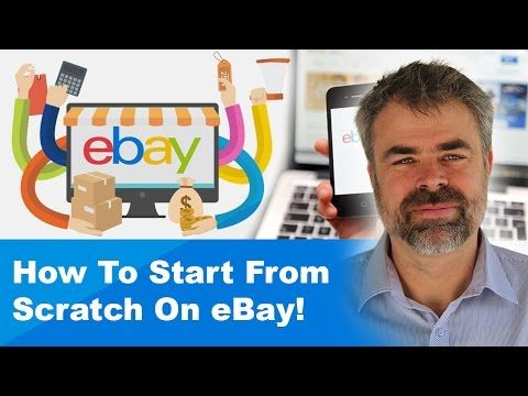 How To Start From Scratch On eBay