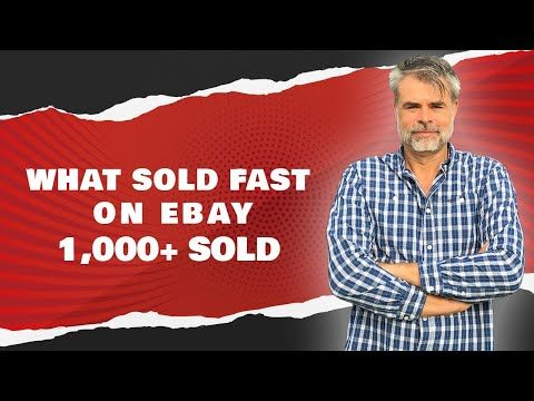 What Sold FAST on eBay